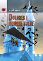 Irena Begić: Dolores i šumske sjene